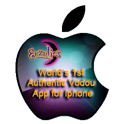Worlds First Voodoo App for iPhone at the iTunes Store ~ Learn all Voodoo & Vodou with the world first Voodoo App for iPhone, iPad and iTouch at the iTunes Store exclusively by Erzulie's Authentic Voodoo